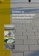 Schäden an Flächenbefestigungen aus Betonpflaster, Band 2