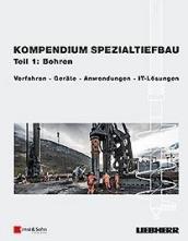 Kompendium Spezialtiefbau: Teil 1 Bohren.