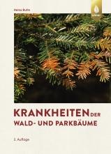 Krankheiten der Wald- und Parkbäume.
