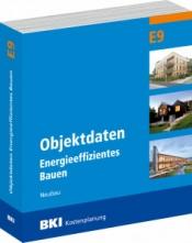 BKI Objektdaten Energieeffizientes Bauen E9