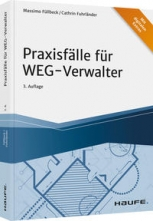 Praxisfälle für WEG-Verwalter - mit Arbeitshilfen online.