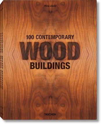 100 zeitgenössische Holzbauten.