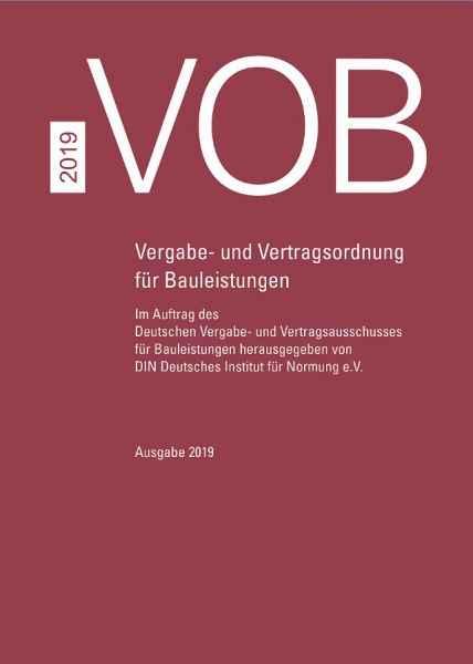 VOB 2019. Gesamtausgabe Teil A, B und C.