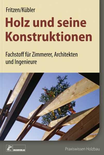 Holz und seine Konstruktionen.