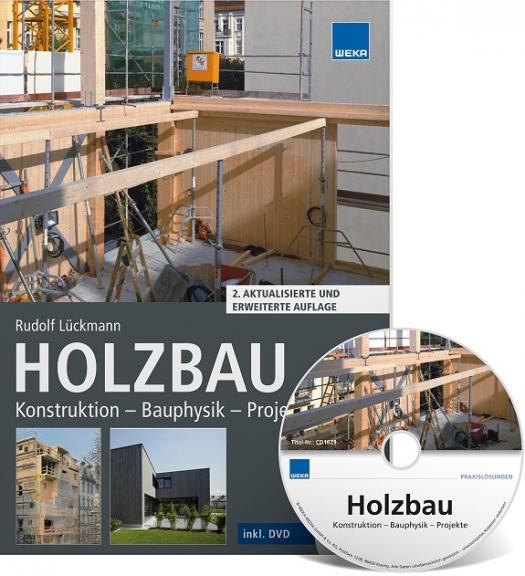 Holzbau: Konstruktion - Bauphysik - Projekte.