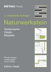 Naturwerkstein. Detail Praxis
