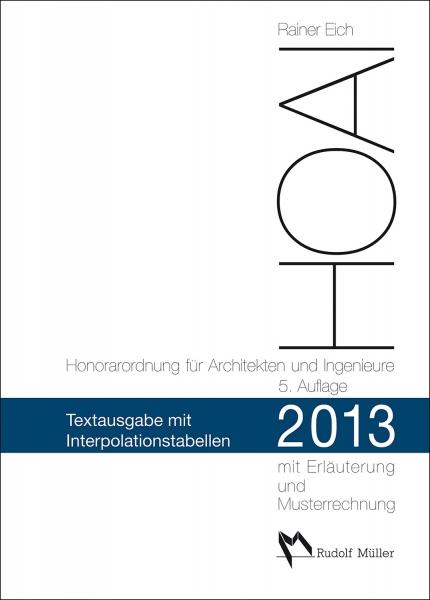 HOAI 2013 - Text, Kurzkommentar, Interpolations-Tabellen.