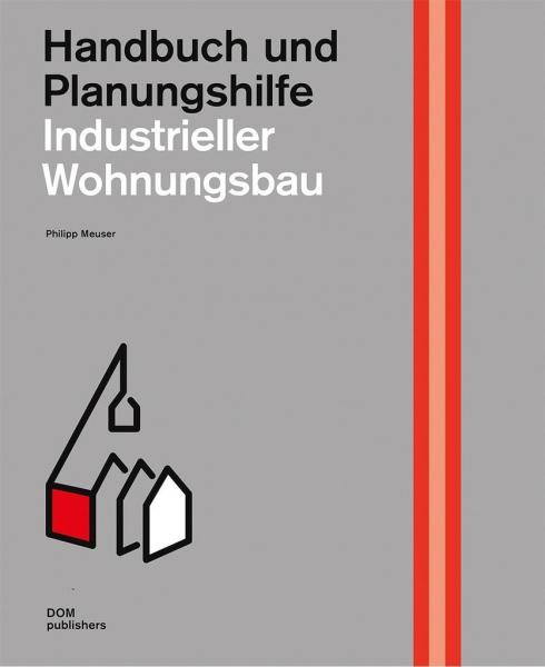 Industrieller Wohnungsbau