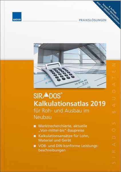 sirAdos Kalkulations-Atlas 2019 für Roh- und Ausbau im Neubau