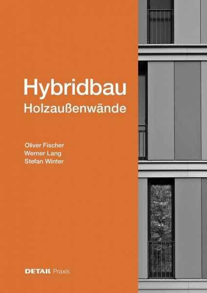Hybridbau – Holzaußenwände