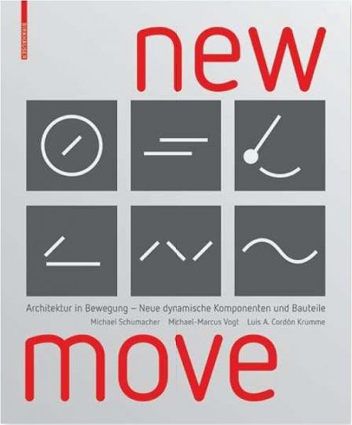 New Move - Architektur in Bewegung