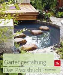 Gartengestaltung - Das Praxisbuch. | Medienservice Architektur Und ... Grundlagen Gartengestaltung Tipps