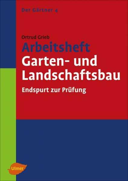 Arbeitsheft garten und landschaftsbau medienservice for Garten landschaftsbau