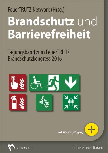 Brandschutz und Barrierefreiheit.