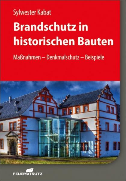 Brandschutz in historischen Bauten.