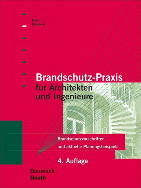 Brandschutz-Praxis für Architekten und Ingenieure.