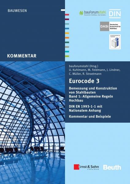 Eurocode 3 Bemessung & Konstruktion von Stahlbauten