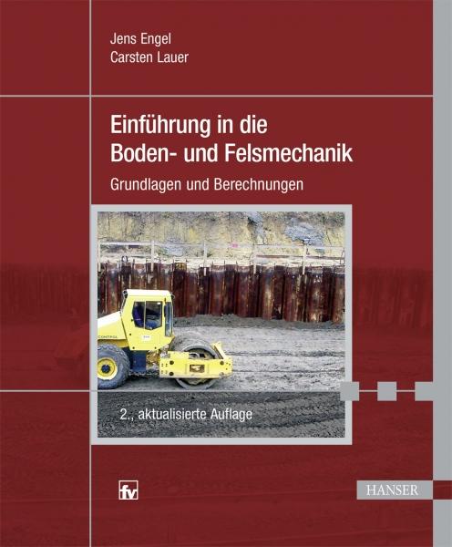 Einführung in die Boden- und Felsmechanik