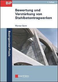 Bewertung und Verstärkung von Stahlbetontragwerken.