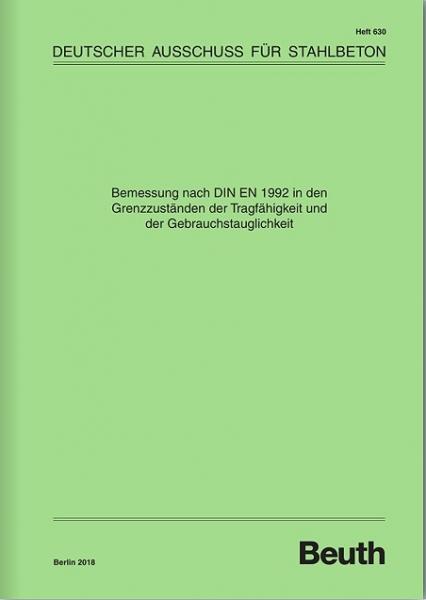 Bemessung nach DIN EN 1992 in den Grenz-zuständen der Tragfähig-keit und der Gebrauchs-tauglichkeit