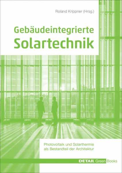 Gebäudeintegrierte Solartechnik.