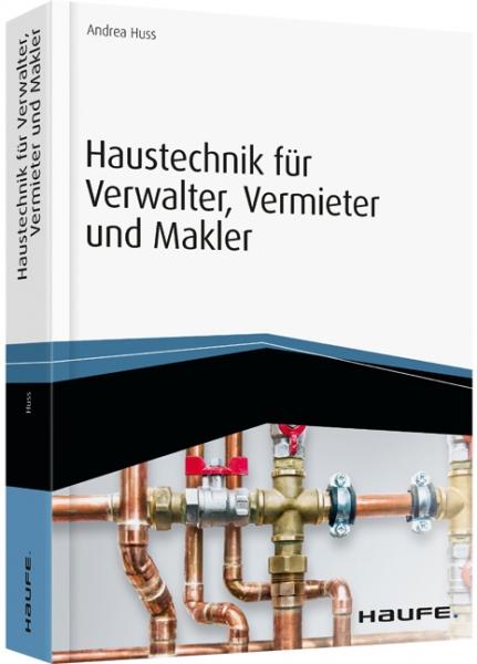 Haustechnik für Verwalter, Vermieter und Makler.
