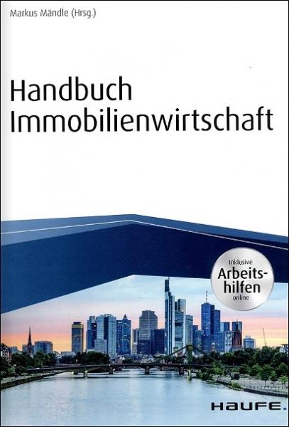 Handbuch Immobilienwirtschaft - inkl. Arbeitshilfen online.