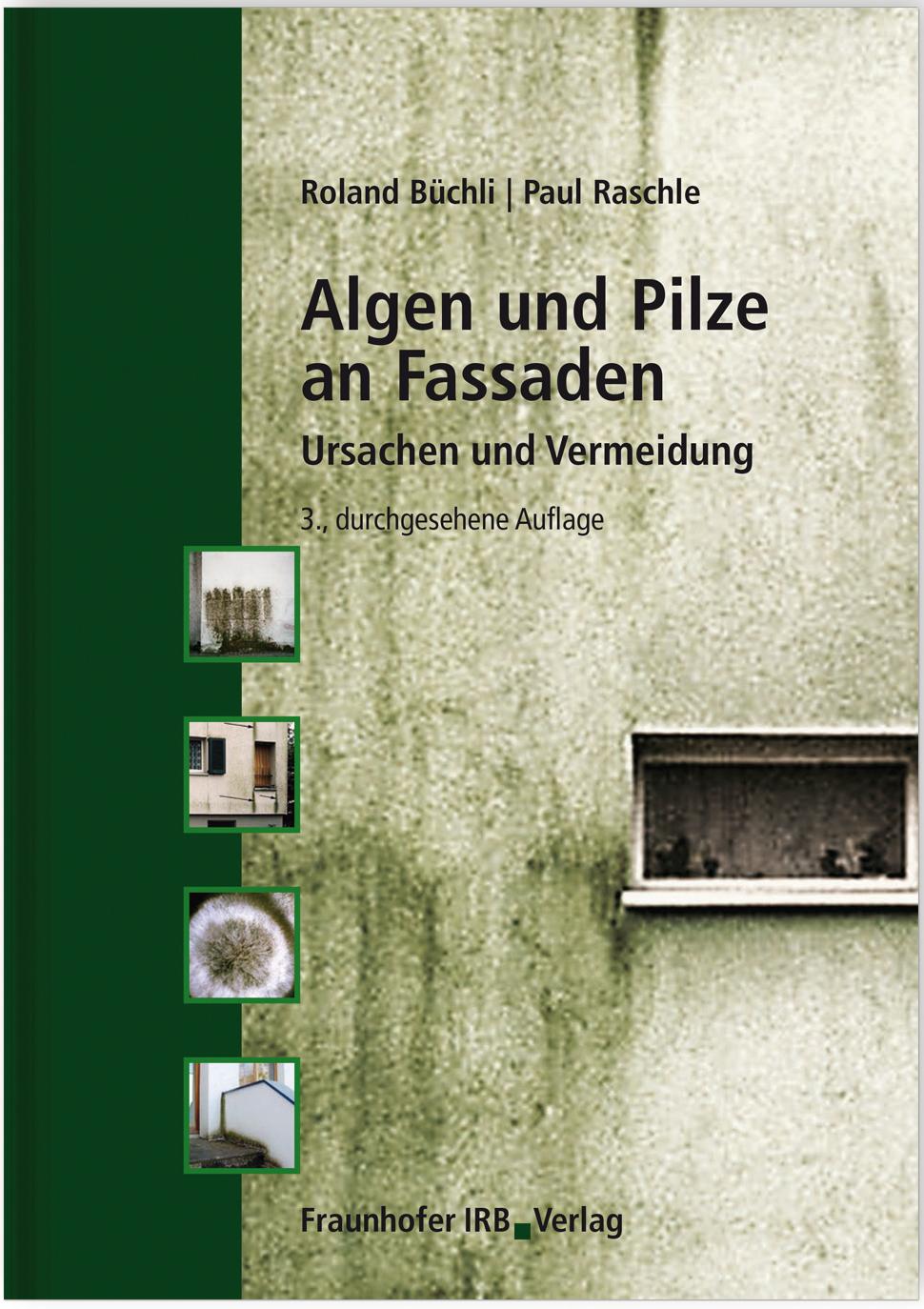 algen und pilze an fassaden medienservice architektur und bauwesen. Black Bedroom Furniture Sets. Home Design Ideas