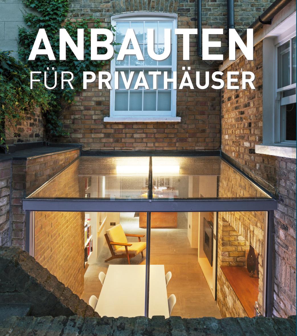 anbauten f r privath user medienservice architektur und bauwesen. Black Bedroom Furniture Sets. Home Design Ideas