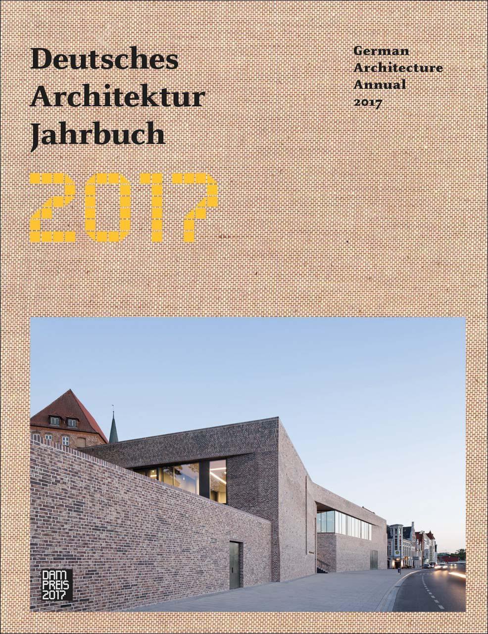 Deutsches architektur jahrbuch 2017 medienservice for Architektur 2017