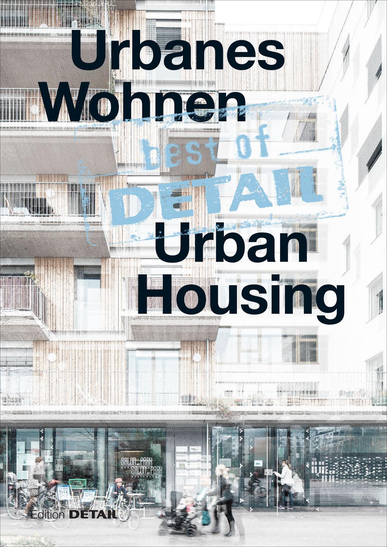 best of detail urbanes wohnen medienservice architektur und bauwesen. Black Bedroom Furniture Sets. Home Design Ideas