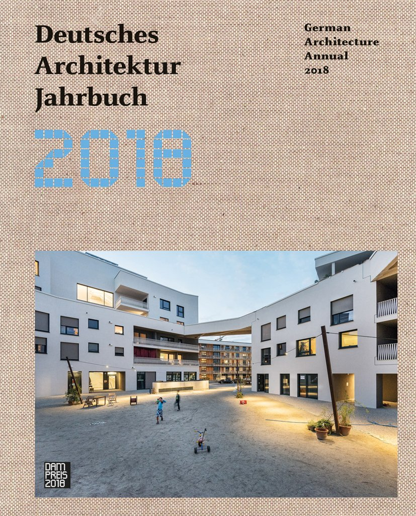 Deutsches architektur jahrbuch 2018 medienservice architektur und bauwesen - Deutsche architektur ...