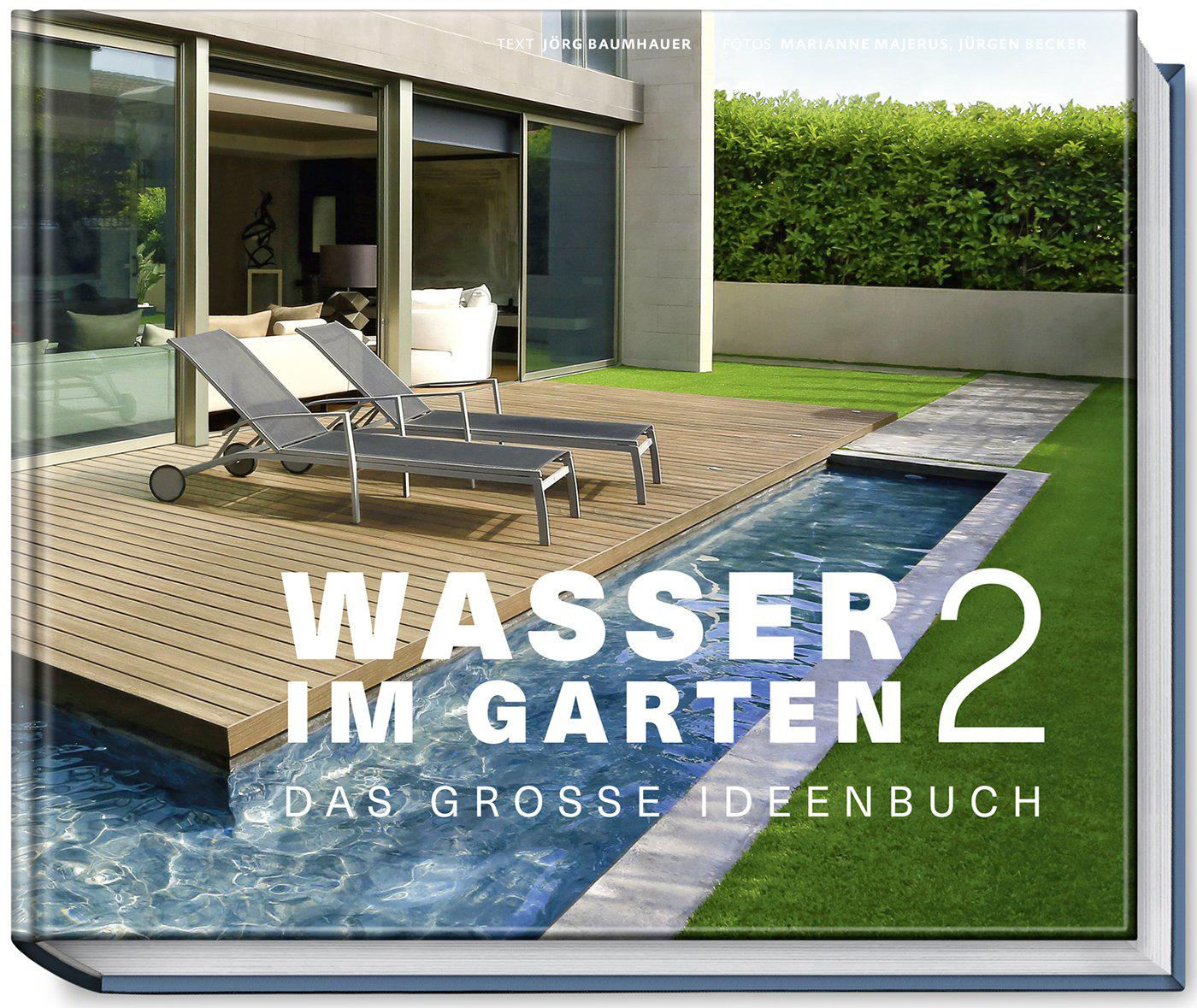 wasser im garten 2 das gro e ideenbuch medienservice architektur und bauwesen. Black Bedroom Furniture Sets. Home Design Ideas