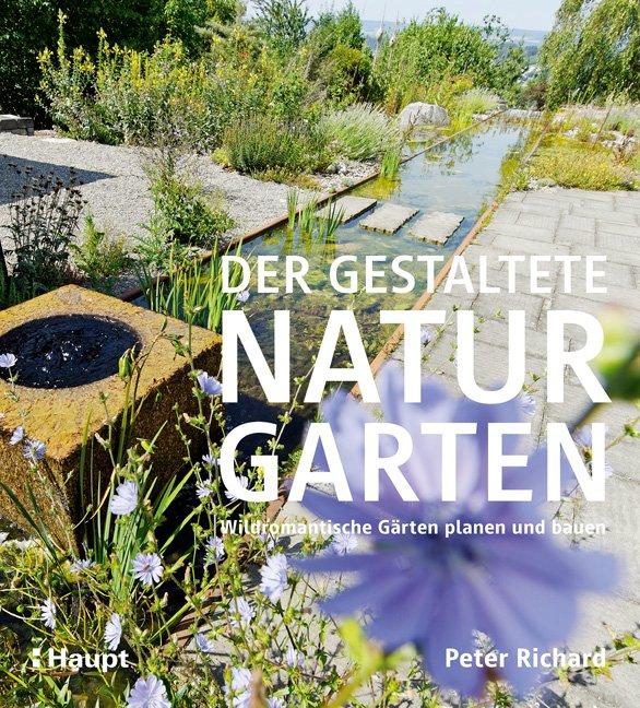 Der gestaltete naturgarten medienservice architektur for Naturgarten gestalten