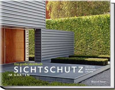 sichtschutz im garten medienservice architektur und bauwesen. Black Bedroom Furniture Sets. Home Design Ideas