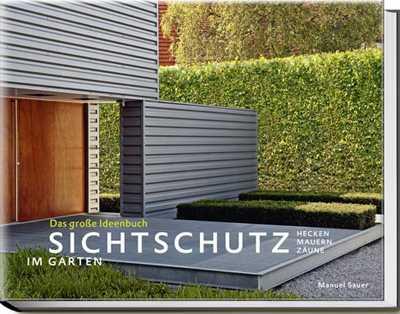 Sichtschutz im garten medienservice architektur und - Moderner sichtschutz im garten ...